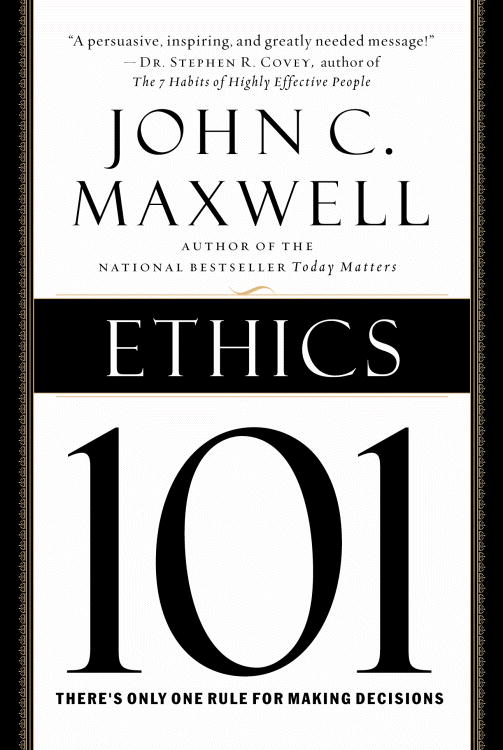 Ethics 101 By Maxwell, John C.